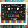 Free Printable - Last Day of School Chalkboard Sign