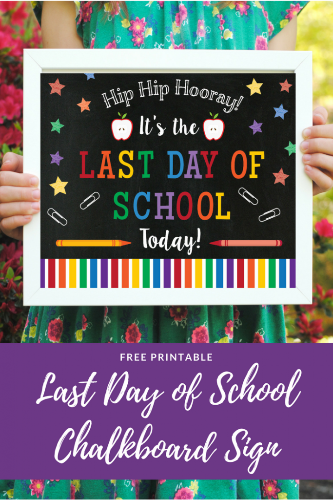 free-printable-last-day-of-school-sign